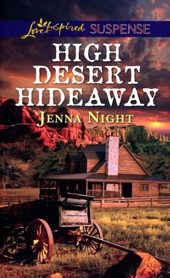 High Desert Hideaway  -     By: Jenna Night