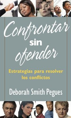 Confrontar sin Ofender (Confronting Without Offending)   -     By: Deborah Smith Pegues