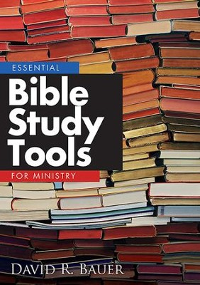 Essential Bible Study Tools for Ministry - eBook  -     By: David Bauer