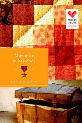 Maybelle in Stitches: Quilts of Love Series - eBook  -     By: Joyce Magnin