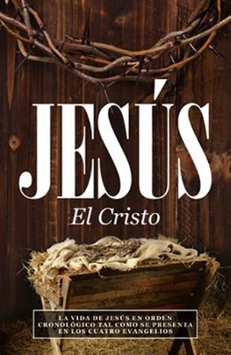 Jesus, el Cristo (Jesus, the Christ)   -     By: F. Lagard Smith