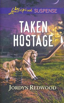 Taken Hostage  -     By: Jordyn Redwood