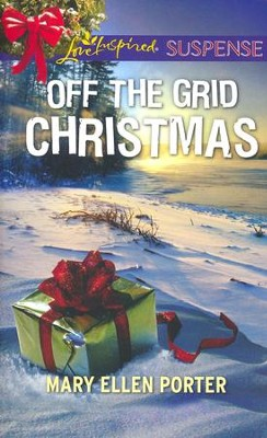 Off the Grid Christmas  -     By: Mary Ellen Porter
