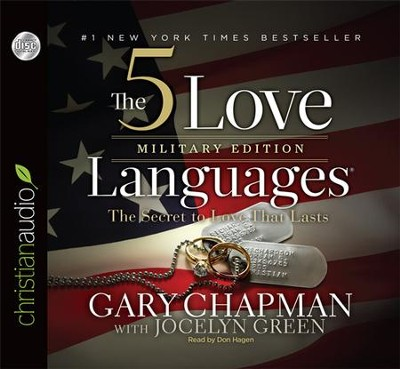 The 5 Love Languages Military Edition: The Secret to Love That Lasts Unabridged Audiobook on CD  -     Narrated By: Don Hagen     By: Gary Chapman, Jocelyn Green