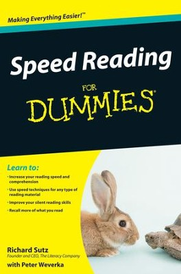 Speed Reading For Dummies &#174  -     By: Richard Sutz