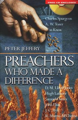 Preachers Who Made A Difference (Book,with Sermons on CD)  -     By: Peter Jeffery
