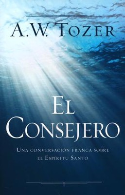 El Consejero (The Counselor)  -     By: A.W. Tozer