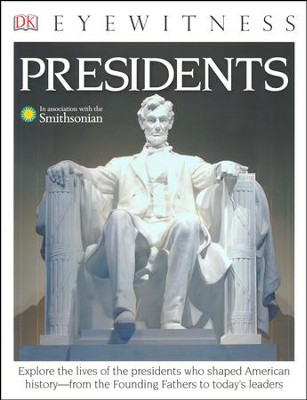 DK Eyewitness Books: Presidents  -     By: James Barber