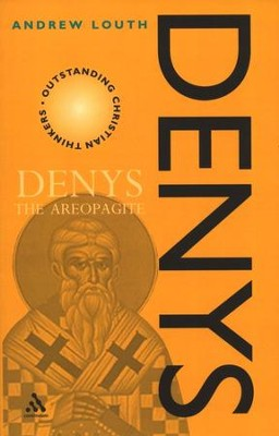 Denys the Areopagite   -     By: Andrew Louth