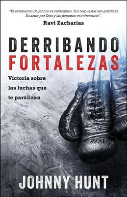 Derribando fortalezas (Demolishing Strongholds)  -     By: Johnny Hunt