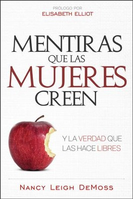 Mentiras que las mujeres creen (Lies Women Believe)   -     By: Nancy Leigh DeMoss