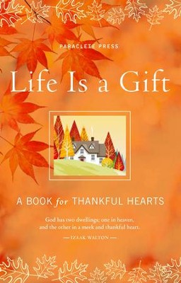 Life is a Gift: A Book of Gratitude - eBook  -
