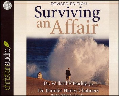 Surviving an Affair - unabridged audiobook on CD  -     Narrated By: Willard F. Harley     By: Willard F. Harley, Jennifer Harley Chalmers