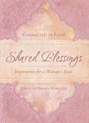 Shared Blessings (A Place to Belong): Inspiration for a Woman's Heart - eBook  -     By: Circle of Friends Ministries