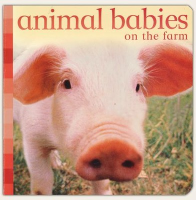 Animal Babies: On the Farm   -