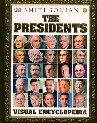 The Presidents Visual Encyclopedia  -     By: DK