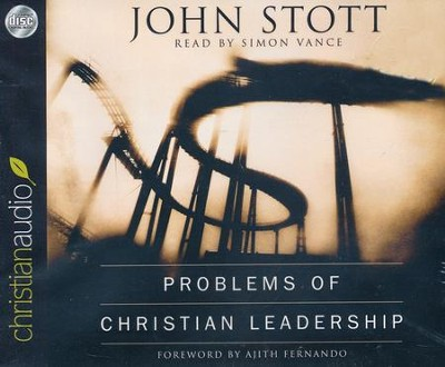 Problems of Christian Leadership - unabridged audiobook on CD  -     By: John Stott