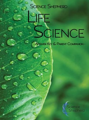 Science Shepherd Life Science Answer Key & Parent  Companion  -     By: Scott Hardin