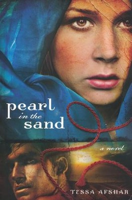Pearl in the Sand  -     By: Tessa Afshar