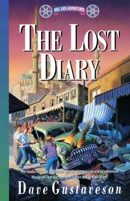 Reel Kids Adventures #7: The Lost Diary   -     By: Dave Gustaveson