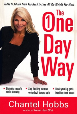 The One-Day Way  -     By: Chantel Parrish Hobbs