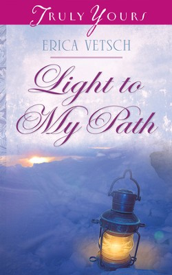 Light to My Path - eBook  -     By: Erica Vetsch