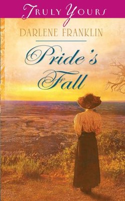 Pride's Fall - eBook  -     By: Darlene Franklin