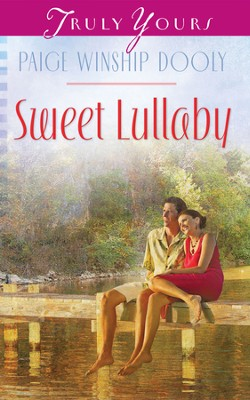 Sweet Lullaby - eBook  -     By: Paige Winship Dooly