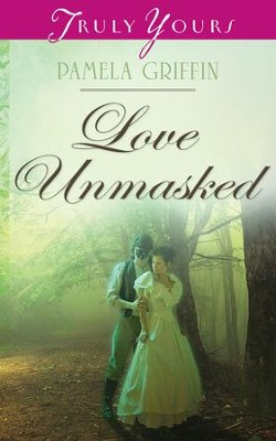 Love Unmasked - eBook  -     By: Pamela Griffin