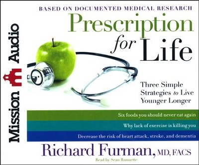 Prescription for Life: Three Simple Strategies to Live Younger Longer - unabridged audiobook on CD  -     By: Richard Furman M.D.,FAC