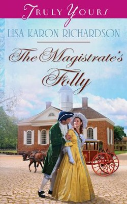 The Magistrate's Folly - eBook  -     By: Lisa Karon Richardson