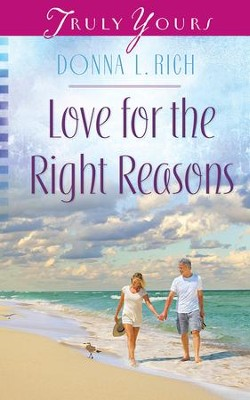 Love for the Right Reasons - eBook  -     By: Donna L Rich