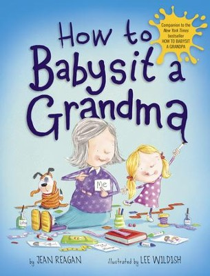 How to Babysit a Grandma - eBook  -     By: Jean Reagan