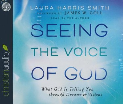 Seeing the Voice of God - unabridged audiobook on CD  -     By: Laura Harris Smith