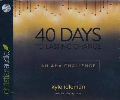40 Days to Lasting Change - unabridged audiobook on CD  -     By: Kyle Idleman