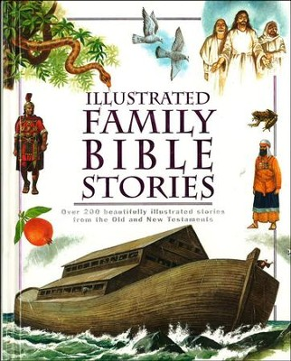 Illustrated Family Bible Stories  -     By: Miles Kelly
