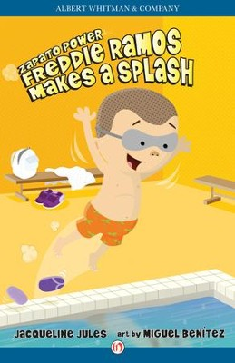 Freddie Ramos Makes a Splash - eBook  -     By: Jacqueline Jules     Illustrated By: Miguel Benitez