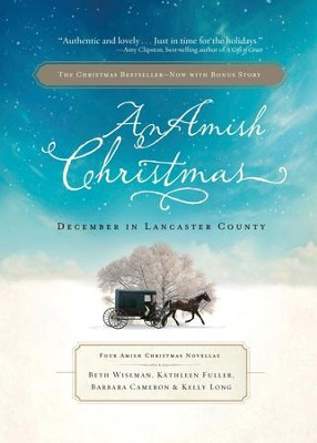 An Amish Christmas: December in Lancaster County - eBook  -     By: Beth Wiseman