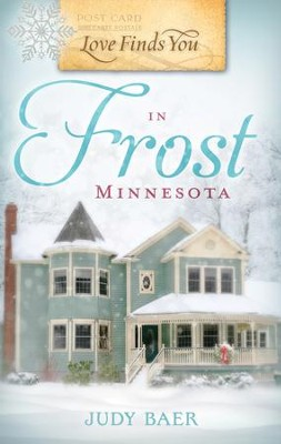 Love Finds You in Frost, Minnesota - eBook  -     By: Judy Baer