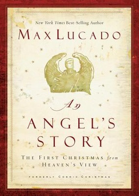 An Angel's Story - eBook  -     By: Max Lucado