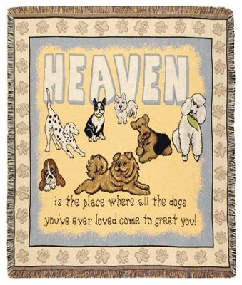 Dogs In Heaven Throw  -