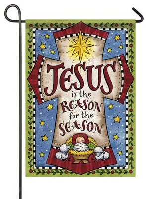 Jesus Is the Reason For the Season Flag, Small  -     By: Tina Wenke
