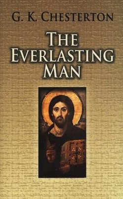 The Everlasting Man [Dover Publications]   -     By: G.K. Chesterton