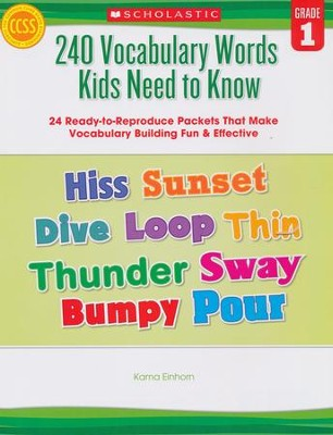240 Vocabulary Words Kids Need to Know: Grade 1: 24 Ready-to-Reproduce Packets That Make Vocabulary Building Fun & Effective  -     By: Kama Einhorn