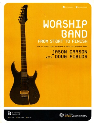 Simply Youth Ministry: Worship Band From Start to Finish CDROM  -     By: Jason Carson, Doug Fields