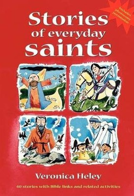 Stories of Everyday Saints   -     By: Veronica Heley