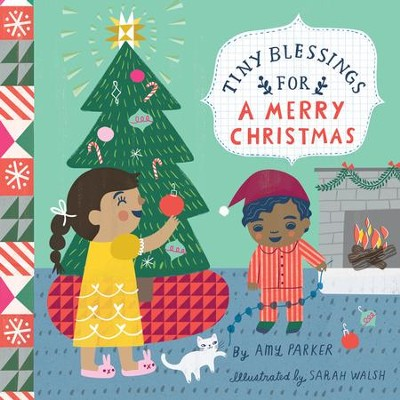 Tiny Blessings for a Merry Christmas  -     By: Amy Parker