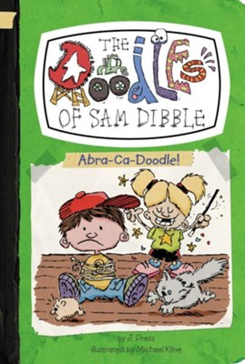 #4: Abra-Ca-Doodle!  -     By: J. Press     Illustrated By: Michael Kline