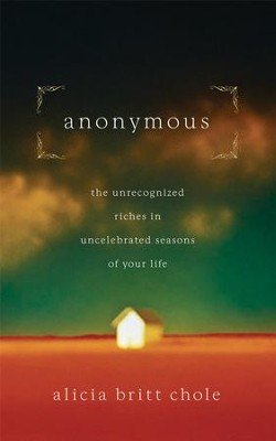 Anonymous: Jesus' hidden years...and yours - eBook  -     By: Alicia Britt Chole