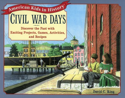 Civil War Days   -     By: David C. King